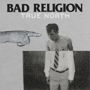 02-27-Discs-Bad-Religion-True-North