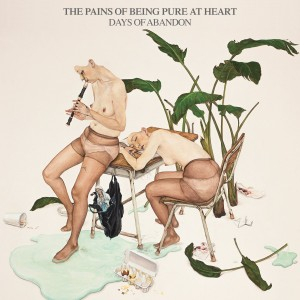 pains of being pure at heart days of abandon