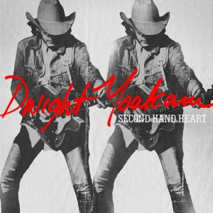 dwight-yoakam-second-hand-heart
