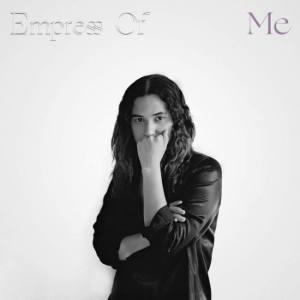 Empress_Of_Me