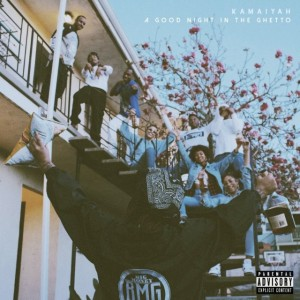Kamaiyah-A-Good-Night-In-The-Ghetto-640x640