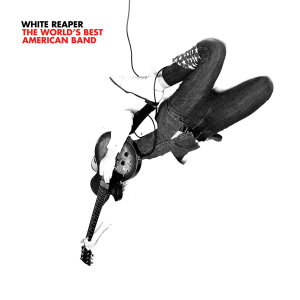 white reaper worlds best american band